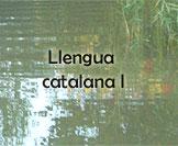 Llengua Catalana I